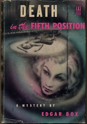 DEATH IN THE FIFTH POSITION. Edgar Box, Gore Vidal