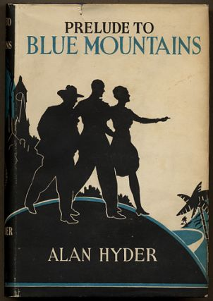 PRELUDE TO BLUE MOUNTAINS. Alan Hyder