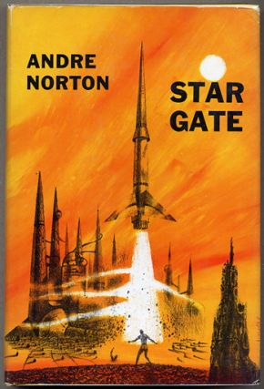 STAR GATE. Andre Norton.