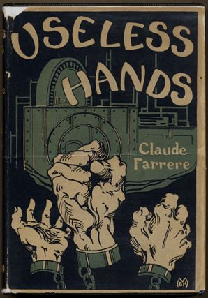 USELESS HANDS ... Authorized Translation from the French by Elisabeth Abbott.