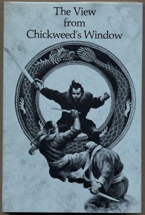 THE VIEW FROM CHICKWEED'S WINDOW: A NOVEL OF SUSPENSE