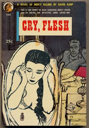 CRY, FLESH. David Karp