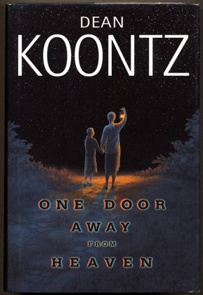 ONE DOOR AWAY FROM HEAVEN. Dean Koontz