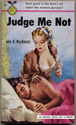 JUDGE ME NOT. John D. MacDonald