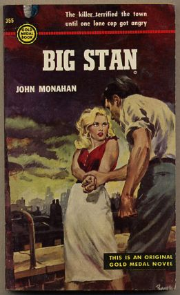 "BIG STAN. Burnett, ""John Monahan."""