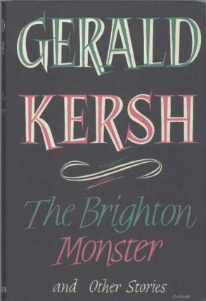 THE BRIGHTON MONSTER AND OTHERS. Gerald Kersh