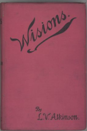 """WISIONS"": A SELECTION OF STORIES. L. Vero Atkinson"