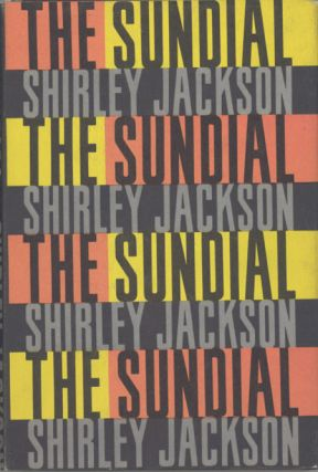 THE SUNDIAL. Shirley Jackson