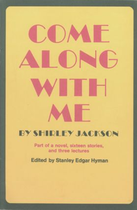 COME ALONG WITH ME ... [caption title]. Shirley Jackson