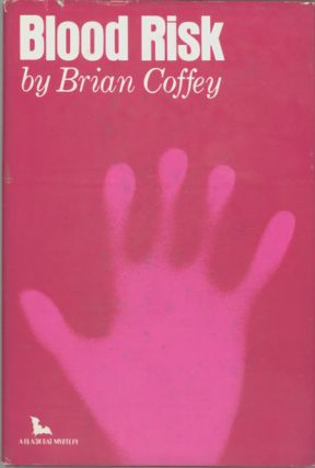 "BLOOD RISK by Brian Coffey [pseudonym]. Dean Koontz, ""Brian Coffey."""