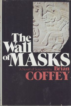 "THE WALL OF MASKS. Dean Koontz, ""Brian Coffey."""