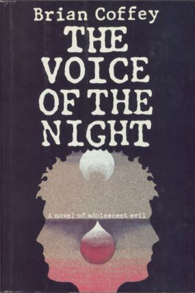 "THE VOICE OF THE NIGHT. Dean Koontz, ""Brian Coffey."""