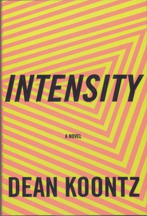 INTENSITY. Dean Koontz