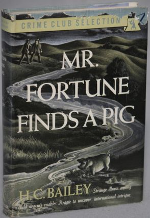 MR. FORTUNE FINDS A PIG.