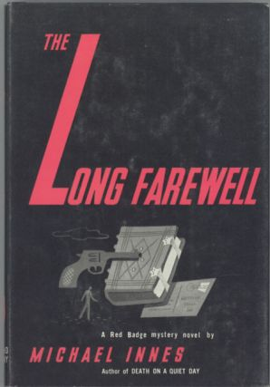 THE LONG FAREWELL. Michael Innes, John Innes Mackintosh Stewart