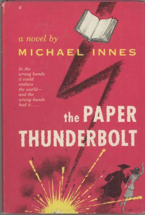 THE PAPER THUNDERBOLT. Michael Innes, John Innes Mackintosh Stewart