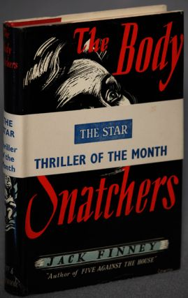THE BODY SNATCHERS. Jack Finney, Walter Braden Finney