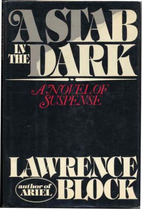 A STAB IN THE DARK. Lawrence Block