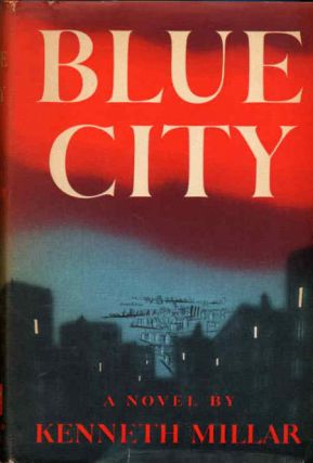 BLUE CITY. Kenneth Millar