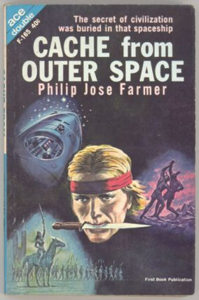 CACHE FROM OUTER SPACE. Philip Jose Farmer