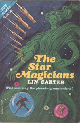 THE STAR MAGICIANS. Lin Carter