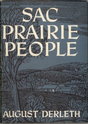 SAC PRAIRIE PEOPLE. August Derleth