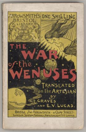 THE WAR OF THE WENUSES. Translated from the Artesian of H. G. Pozzuoli. Graves, Lucas.
