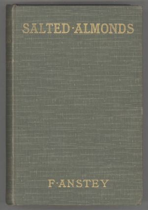 SALTED ALMONDS. F. Anstey, Thomas Anstey Guthrie