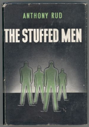 THE STUFFED MEN. Anthony Rud, Melville