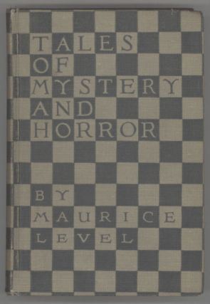 TALES OF MYSTERY AND HORROR. Maurice Level