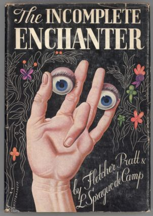 THE INCOMPLETE ENCHANTER. L. Sprague De Camp, Fletcher Pratt