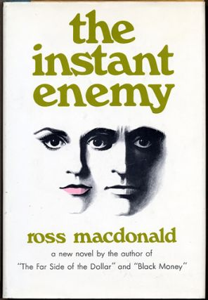 "THE INSTANT ENEMY. Kenneth Millar, ""Ross Macdonald."""