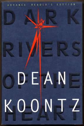 DARK RIVERS OF THE HEART. Dean Koontz