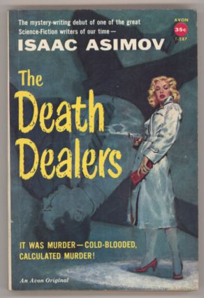 THE DEATH DEALERS. Isaac Asimov