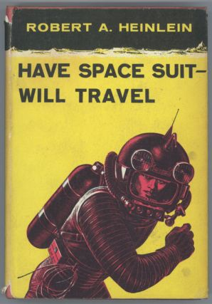 HAVE SPACE SUIT -- WILL TRAVEL.