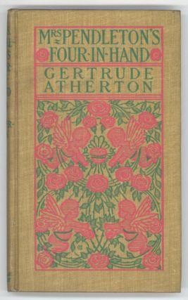MRS. PENDLETON'S FOUR-IN-HAND. Gertrude Atherton, Franklin