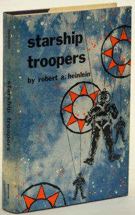 STARSHIP TROOPERS. Robert A. Heinlein