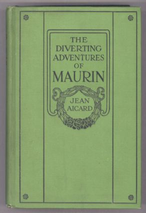 THE DIVERTING ADVENTURES OF MAURIN. A Translation from the French ... by Alfred Allinson. Jean...