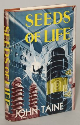SEEDS OF LIFE. John Taine, Eric Temple Bell
