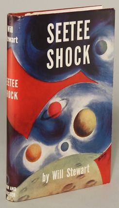 "SEETEE SHOCK. Jack Williamson, ""Will Stewart."", John Stewart Williamson."