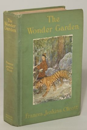 THE WONDER GARDEN: NATURE MYTHS AND TALES FROM ALL THE WORLD OVER FOR STORY-TELLING AND READING...