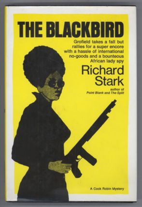 "THE BLACKBIRD. Donald E. Westlake, ""Richard Stark."""