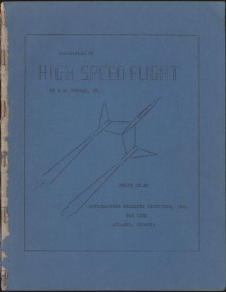 PRINCIPLES OF HIGH SPEED FLIGHT. H. M. Conway, Jr