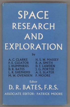 SPACE RESEARCH AND EXPLORATION. David R. Bates, Patrick Moore.