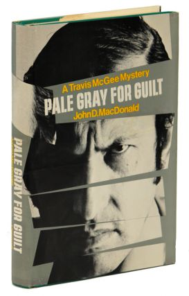 PALE GRAY FOR GUILT. John D. MacDonald