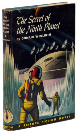 THE SECRET OF THE NINTH PLANET. Donald A. Wollheim