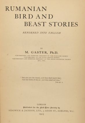 RUMANIAN BIRD AND BEAST STORIES RENDERED INTO ENGLISH ...