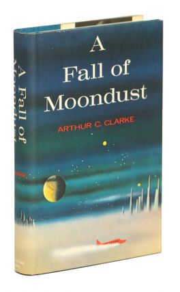 A FALL OF MOONDUST. Arthur C. Clarke