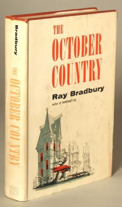 THE OCTOBER COUNTRY. Ray Bradbury
