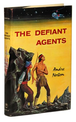 THE DEFIANT AGENTS. Andre Norton.